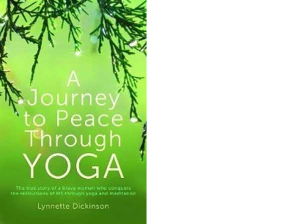 A journey to peace through yoga - transforming life from a wheelchair with Dru Yoga, by Lynnette Dickenson