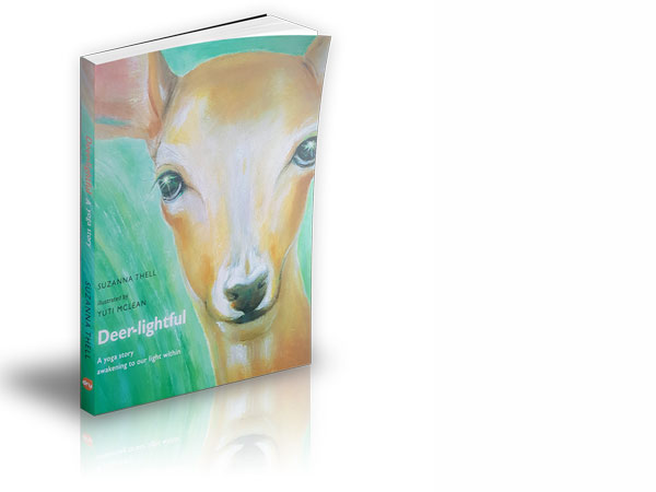 Deer Lightful - a children's yoga journey through Dru Yoga's Energy Block Release 1, by Suzanna Thell, illustrated by Yuti MacLean