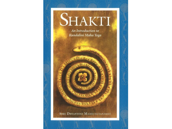 Front cover of Shakti: An Introduction to Kundalini Maha Yoga