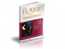 The Flame that Transforms