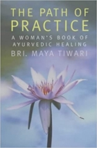 THE PATH OF PRACTICE One woman's path to health